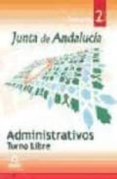Padella.mx Administrativos De La Junta De Andalucia. Turno Libre. Temario. ( Vol. Ii) Image