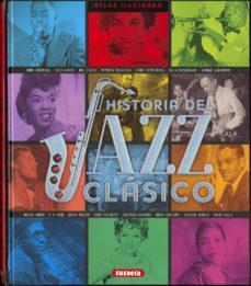 Descargar ATLAS ILUSTRADO HISTORIA DEL JAZZ CLASICO gratis pdf - leer online