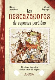 los descazadores de especies perdidas-diego arboleda-9788467871784