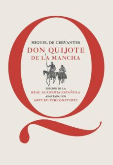Ebook kostenlos descargar deutsch shades of grey DON QUIJOTE DE LA MANCHA (EDICION ESCOLAR RAE ADAPTADO POR ARTURO PEREZ-REVERTE) PDF FB2