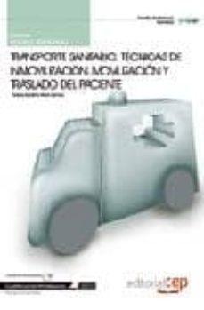 Relaismarechiaro.it Manual Transporte Sanitario: Tecnicas De Inmovilizacion, Moviliza Cion Y Traslado Del Paciente: Cualificaciones Profesionales: Manual Image
