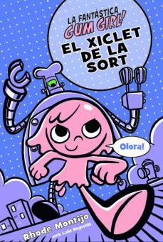 Geekmag.es Gum Girl: El Xiclet De La Sort, Nº2 Image