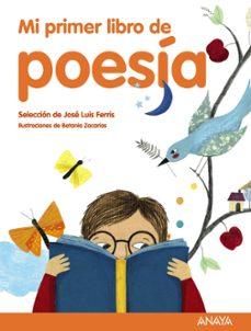 mi primer libro de poesia-jose luis ferris-9788469833384