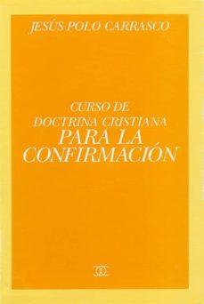 Vinisenzatrucco.it Curso De Doctrina Cristiana Para La Confirmacion Y Para Personas Mayores Image