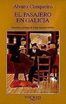 el pasajero en galicia-alvaro cunqueiro-9788472231184