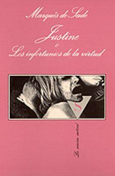 justine o los infortunios de la virtud-marques de sade-9788472237384