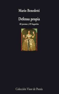Ebook descargar gratis txt DEFENSA PROPIA: 60 POEMAS Y 85 BAGATELAS 9788475225784 FB2 MOBI
