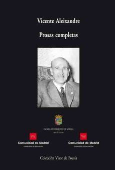 prosas completas-vicente aleixandre-9788475229584