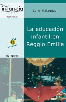 Descargar EDUCACION INFANTIL EN REGGIO EMILIA gratis pdf - leer online