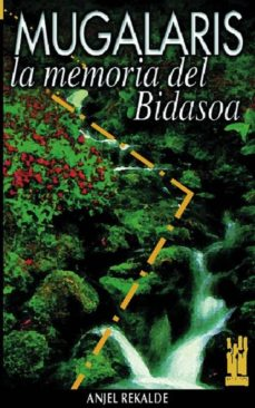 mugalaris memoria del bidasoa-9788481360684
