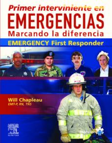 Iphone descargar libros PRIMER INTERVINIENTE EN EMERGENCIAS CHM de W. CHAPLEAU