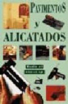 Descargar PAVIMENTOS Y ALICATADOS gratis pdf - leer online