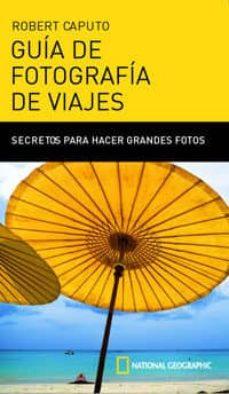 Concursopiedraspreciosas.es Guia De Fotografia De Viajes: Secretos Para Hacer Grandes Fotos Image