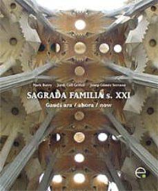 Padella.mx Sagrada Familia S.xxi: Gaudi Ahora Image