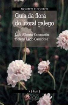 Gratis para descargar ebooks para kindle FLORA DO LITORAL GALEGO (Literatura española) de LUIS ALBERTO SANMARTIN, HELENA LAGO CANZOBRE