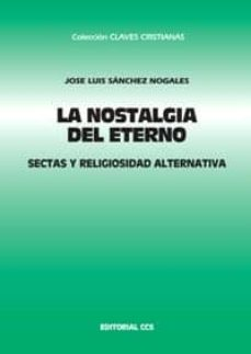 Costosdelaimpunidad.mx La Nostalgia Del Eterno: Sectas Y Religiosidad Alternativa Image