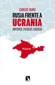 rusia frente a ucrania-carlos taibo-9788483199084