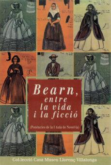 Canapacampana.it Bearn, Entre La Vida I La Ficcio: Ponencies De La 1 Aula De Novel ·La Image