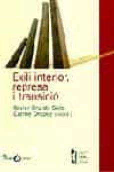 Curiouscongress.es Exili Interiro, Represa I Transicio Image
