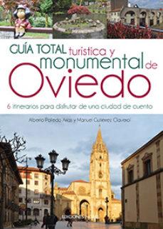guía total turística y monumental de oviedo-manuel gutierrez claverol-alberto carlos polledo arias-9788484597384