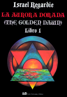 la aurora dorada (t. 1)-israel regardie-9788485316984