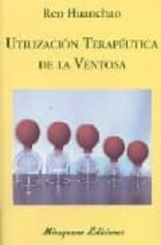 Descarga gratuita de prueba de libros electrónicos UTILIZACION TERAPEUTICA DE LA VENTOSA