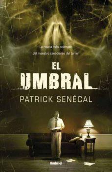 Descargar gratis ebooks EL UMBRAL in Spanish de PATRICK SEALE 9788489367784