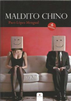 Descarga gratis ebooks para j2me MALDITO CHINO (4ª ED) de PACO LOPEZ MENGUAL  (Spanish Edition) 9788490506684