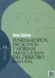 fundamentos, principios y normas particulares del derecho natural-hans reiner-9788490550984
