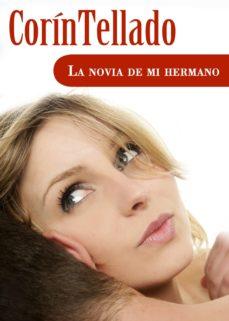 LA NOVIA DE MI HERMANO EBOOK | CORIN TELLADO | Descargar