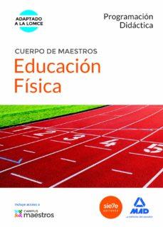 cuerpo de maestros educación física. programación didáctica-9788490931684
