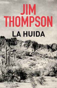 Descarga gratuita de libros de audio para mp3. LA HUIDA de JIM THOMPSON RTF ePub