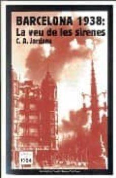 Padella.mx Barcelona 1938: La Veu De Les Sirenes Image