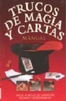 Relaismarechiaro.it Trucos De Magia Y Cartas: Manual: Mas De 100 Trucos Que Garantiza N Diversion Y Entretenimiento Image
