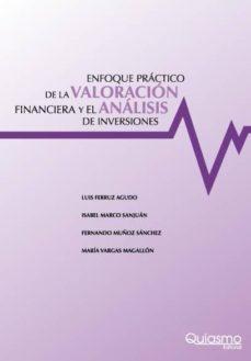 ENFOQUE PRACTICO DE LA VALORACION FINANCIERA Y EL ANALISIS DE INV ERSIONES - LUIS FERRUZ AGUDO   Adahalicante.org