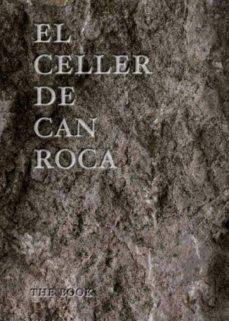 el celler de can roca - ingles -  (3rd ed.)-joan roca-josep roca-jordi roca-9788493891084