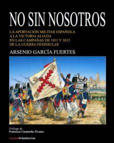 Geekmag.es No Sin Nosotros: La Aportacion Militar Española A La Victoria Aliada En Las Campañas De 1811 Y 1812 De La Guerra Peninsular Image