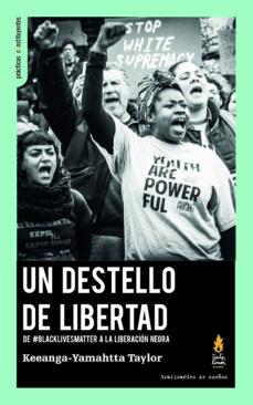Padella.mx Un Destello De Libertad: De #Blacklivesmatter A La Liberacion Negra Image