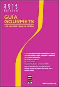 Chapultepecuno.mx Guia Gourmets 2014: Los Mejores Vinos De España Image