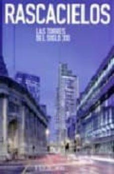 Elmonolitodigital.es Rascacielos: Las Torres Del Siglo Xxi Image