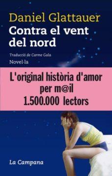E-libros gratis para descargar para kindle CONTRA EL VENT DEL NORD 9788496735484