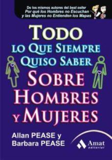 todo lo que siempre quiso saber de hombres y mujeres (ebook)-allan pease-barbara pease-9788497353984
