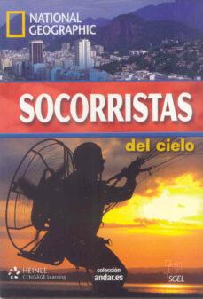 Obtener eBook NATIONAL GEOGRAPHIC SOCORRISTAS DEL CIELO (INCLUYE DVD)  in Spanish 9788497785884 de