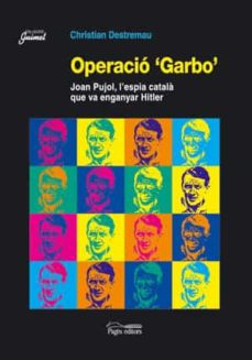 Followusmedia.es Operacio Garbo Joan Pujol, L Espia Catala Que Va Enganyar Hitler Image