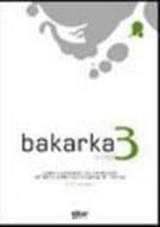 Descargar libros en formato mp3. BAKARKA 3 (+ERANTZUNAK) (Spanish Edition) de   9788497835084