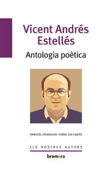 Descargas de libros gratis torrents ANTOLOGIA POETICA PDB ePub PDF 9788498243284 en español