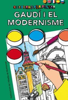 Curiouscongress.es Gaudi I El Modernisme. Quaderns Per Pintar (Cat,ang,fran,cast) Image