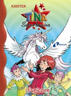 Ojpa.es Tina Superbruixa I L Unicorn Image