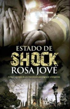 Ebooks descargar gratis formato txt ESTADO DE SHOCK de ROSA JOVE