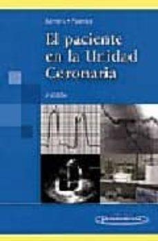 Bressoamisuradi.it El Paciente En La Unidad Coronaria (3ª Ed.) Image
